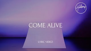 Come Alive  Hillsong Worship