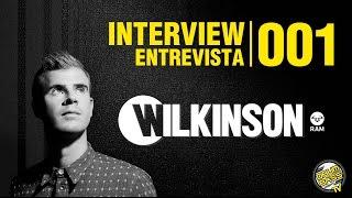 Interview   Entrevista   #001 - Wilkinson