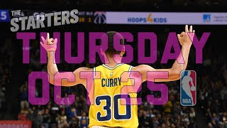 NBA Daily Show: Oct. 25 - The Starters