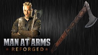 Ragnar's Axe - Vikings - MAN AT ARMS: REFORGED