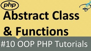 OOP PHP | Abstract Classes ans Functions #10