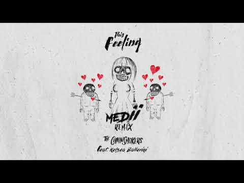 The Chainsmokers Feat. Kelsea Ballerini - This Feeling (Medii Remix) Mp3