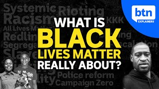 What is Black Lives Matter? George Floyd, Breonna Taylor, All Lives Matter,Systemic Racism Explained