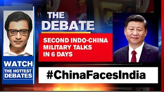 Biggest Buildup To India-China Military Commander-Level Talks | The Debate With Arnab Goswami