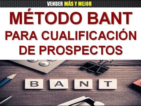 Método BANT para Cualificación de Prospectos