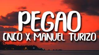 CNCO   Pegao Ft. Manuel Turizo (Letra)