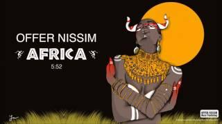 Africa (Audio) - Offer Nissim  (Video)