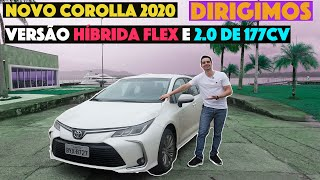 Impressões ao Dirigir o NOVO TOYOTA COROLLA 2020 HÍBRIDO FLEX e 2.0 de 177cv CVT | Top Speed