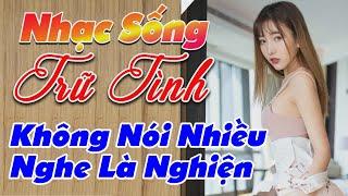 nhac-song-remix-hay-2020-lk-nhac-song-tru-tinh-remix-khong-noi-nhieu-nghe-la-nghien