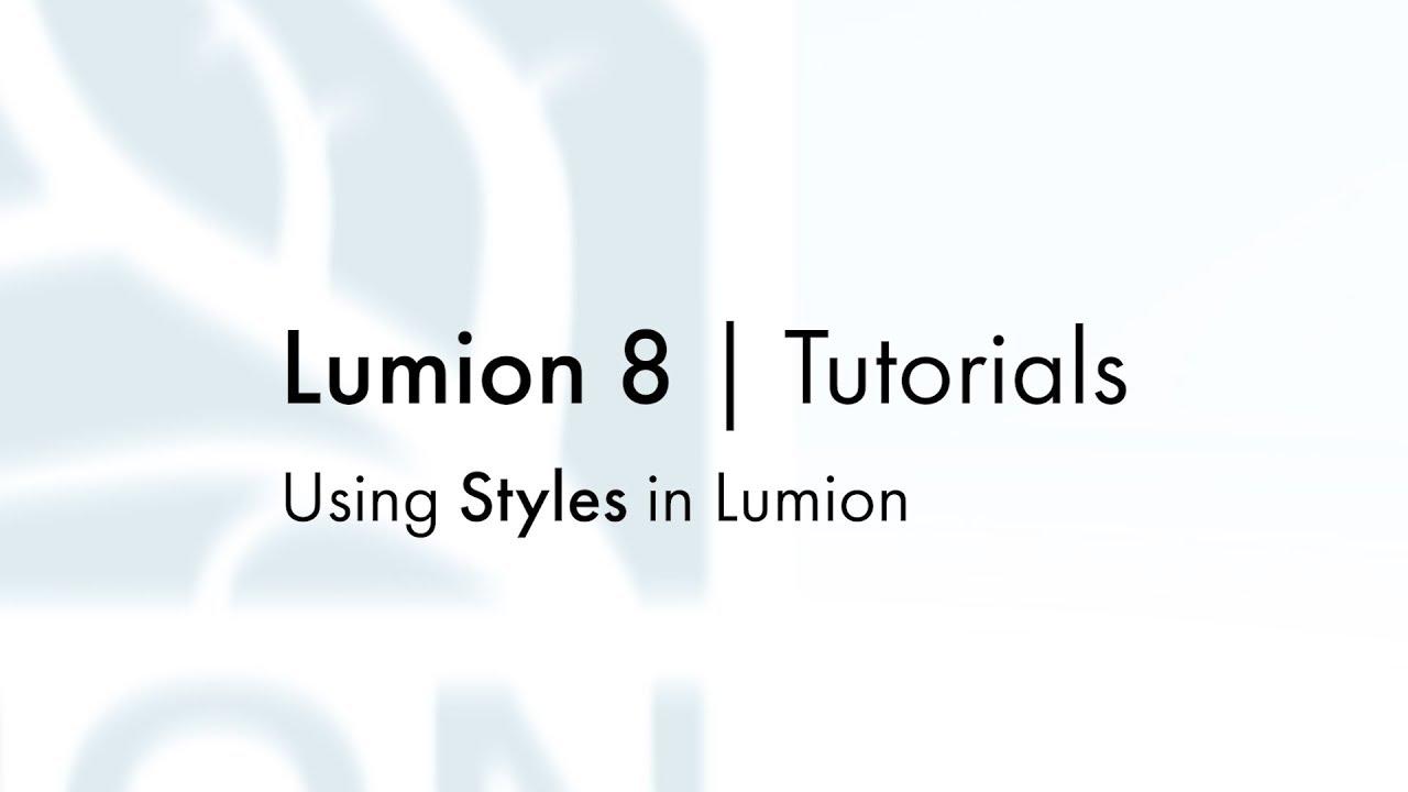 エフェクト:スタイルエフェクトの利用(Lumion8 series)