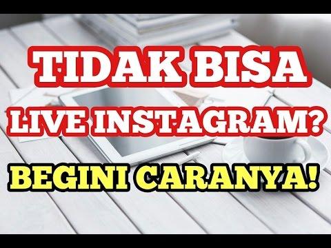 Video Kenapa Tidak Bisa dan Tidak Muncul Live Instagram? Begini Cara Mengatasinya!