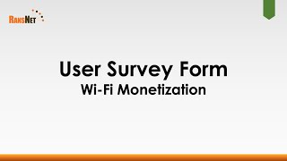 Monetize Wi-Fi through User Survey Form