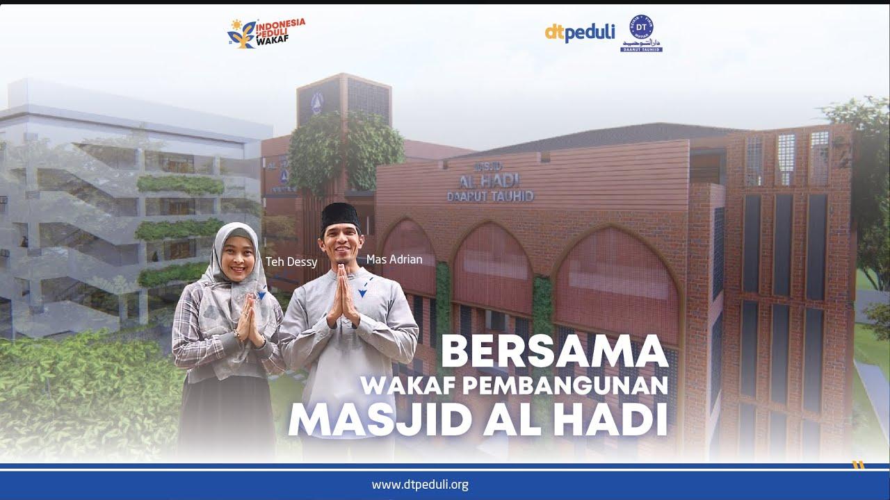 Adrian Maulana & Dessy Ilsanty Ajak Kita Semua Bersama Wakaf Pembangunan Masjid Al Hadi