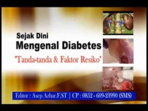 Video Kenali Tanda & Gejala Awal Penyakit Diabetes (Kencing Manis)