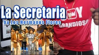 Los Hermanos Flores - La Secretaria   LA FIESTA DE LA MÚSICA   CUMBIA!!