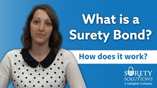 What is a Surety Bond? [& how does it work?]
