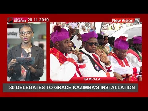 Around Uganda: 80 delegates to grace Bishop Kazimba's installation