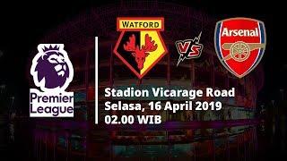 Video Live Streaming dan Jadwal Laga Watford Vs Arsenal, Selasa (16/4)
