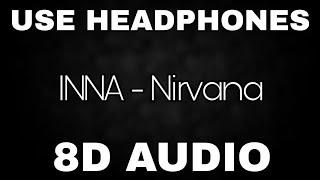 INNA   Nirvana | 8D AUDIO🎧