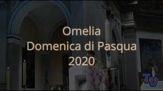 'Omelia Domenica di Pasqua 2020' episoode image