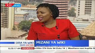 MIZANI YA WIKI: Hali ya mahakama ya Kenya | DIRA YA WIKI
