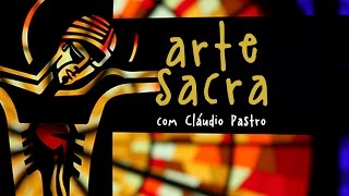 Arte Sacra com Cláudio Pastro