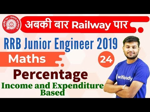 12:30 PM - RRB JE 2019 | Maths by Sahil Sir | Percentage {Income and Expenditure Based} mp3 yukle - mp3.DINAMIK.az