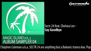 Sectr 24 feat. Chelsea Lee - Say Goodbye [MAGIC047]
