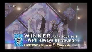 WINNER JAPAN TOUR 2018 ~We'll always be young~ (Trailer_DVD & Blu-ray 9.5 on sale)