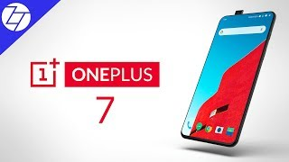 OnePlus 7 - Everything We Know