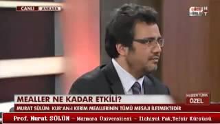 Prof Murat Sülün - Kur'an Meallerinin Anlaşılırlığı ve Güvenirliği