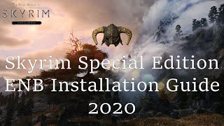 Skyrim SE ENB Installation Guide