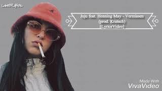 Juju Feat. Henning May   Vermissen (prod. Krutsch) [LyricsVideo]