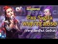 Eny Sagita - Wujute Roso (Versi Jandhut Gedruk New Scorpio) [OFFICIAL]