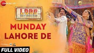 Munday Lahore De - Full Video   Load Wedding  Fahad Mustafa & Mehwish Hayat Mohsin Abbas H & Saima J