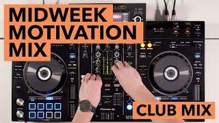 XDJ RX2 Club Inspired DJ Mix – Midweek Motivation
