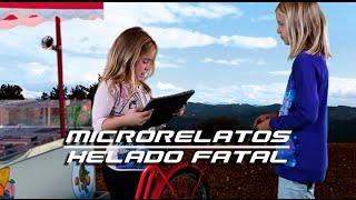 Helado Fatal. Microrelatos - KIDSWORK. Pequeños cineastas.