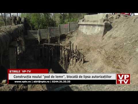 """Construcția noului """"pod de lemn"""", blocată de lipsa autorizațiilor"""