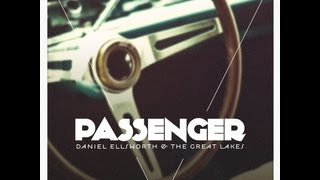 Passenger - Daniel Ellsworth & The Great Lakes