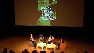 """Participation à la conférence Place publique : """"Peut-on continuer à tuer les animaux ?"""""""