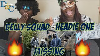 Belly Squad   Missing (ft. Headie One) [Music Video]   GRM Daily   Reaction Video   D&C Productions