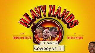 Cerrone vs Till & UFC Gdansk preview (Heavy Hands #181)
