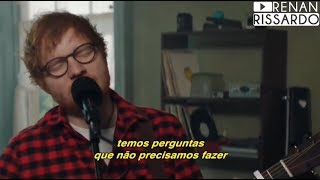 Ed Sheeran - How Would You Feel (Paean) (Tradução)