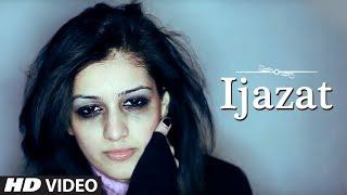 Falak - Ijazat Full Official Music Video | A Truly Heart Touching