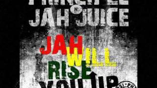 Principle Feat. Jah Juice - Jah Will Rise U Up