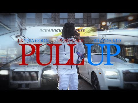 LK Tha Goon X Push Cake X Bilo Da Kid – Pull Up