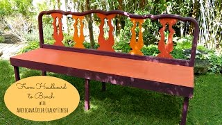 Transform A Found Headboard Into An Outdoor Bench