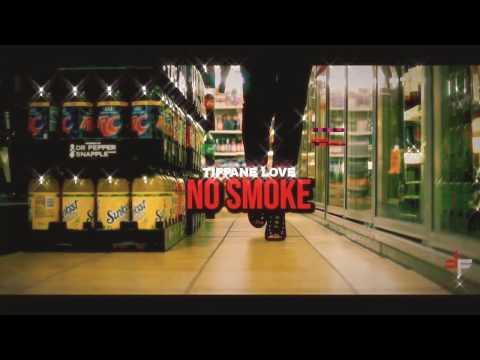 Tiffane Love – No Smoke: Music