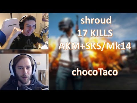 shroud + chocoTaco | PUBG Duo | 17 Kills | AKM+SKS/Mk14 | June 29