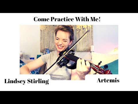 Lindsey Stirling - Artemis - Come Practice With Me!